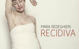 2017. Mara Redeghieri : Recidiva - LullaBit